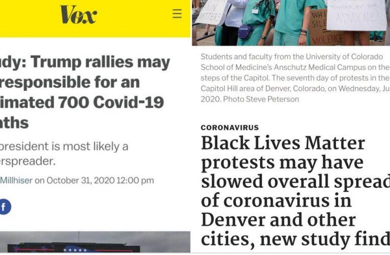 Media Claims Trump Rallies Spread Covid, BLM Riots Stop It